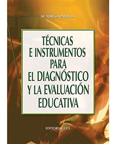 Técnicas E Instrumentos Para El Diagnóstico Y La Evaluaci