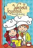 Wesoła kuchnia: Wierszyki dla dzieci