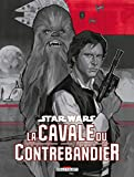 Star Wars - La cavale du contrebandier (Contrebande) - Format Kindle - 8,99 €