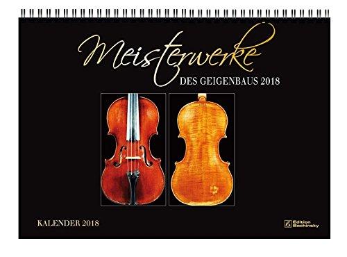 Meisterwerke des Geigenbaus Kalender 2018