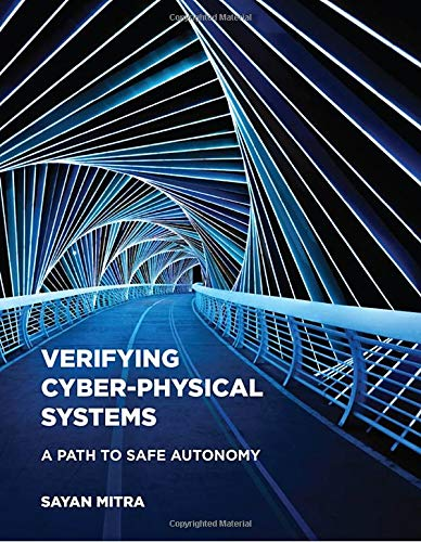 Verifying Cyber-Physical Systems: A Path to Safe Autonomy