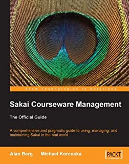 Sakai Courseware Management: The Official Guide