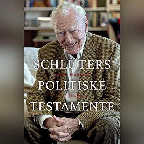 Schlüters politiske testamente audiobook cover art