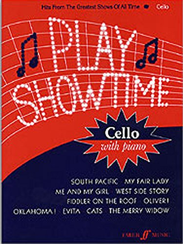 Play Showtime for Cello, Bk 1: Hits from the Greatest Shows of All Time (Faber Edition: Play Showtime, Bk 1)