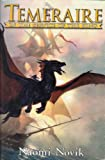 Temeraire: In the Service of the King  His Majesty s Dragon /  Throne of Jade / Black Powder War
