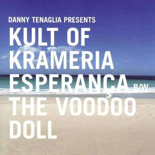 Danny Tenaglia Presents Kult Of Krameria