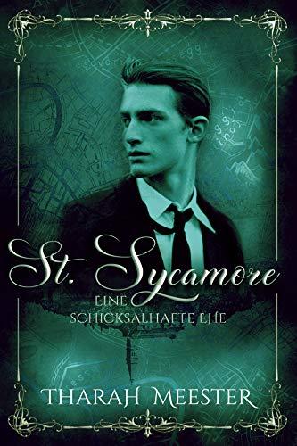 St. Sycamore - Eine schicksalhafte Ehe