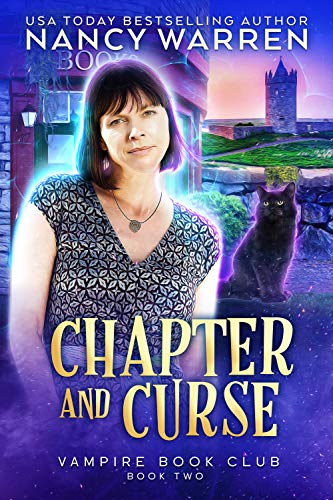 Chapter and Curse: A Paranormal Women's Fiction Cozy Mystery (Vampire Book Club 2) by [Nancy Warren]