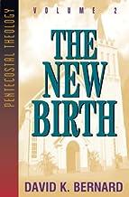 New Birth (Pentecostal Theology Book 2)