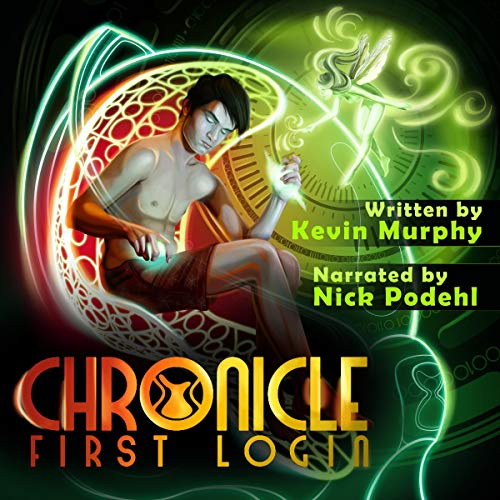Chronicle 01 First Login - Kevin Murphy