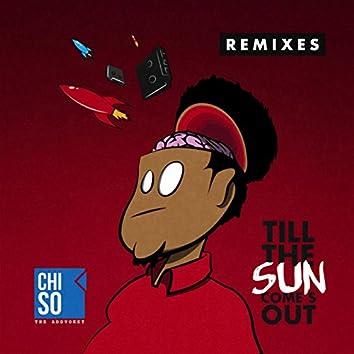 Till The Sun Come's Out EP (Remixes)