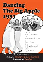 Dancing the Big Apple 1937 [DVD]