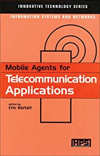 MOBILE AGENTS FOR TELECOMMUNICATION APPLICATIONS (HPS Innovative Technology)