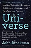 The Universe: Leading Scientists Explore the Origin, Mysteries, and Future of the Cosmos (Best of Edge Series) - John Brockman