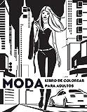 Moda: libro de colorear para adultos: Precioso estilo de moda y otros bonitos diseños