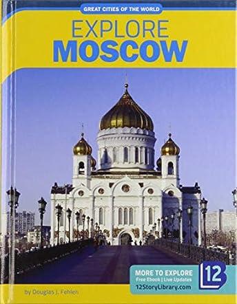 Explore Moscow