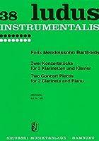 メンデルスゾーン : 2つの演奏会用小品 (クラリネットデュオ、ピアノ) シコルスキ出版