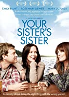 Your Sister's Sister [DVD] [Import]