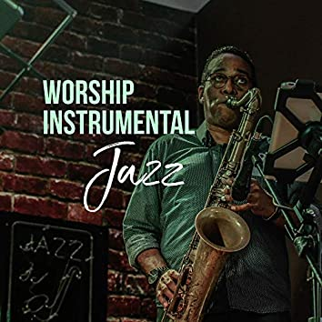 Worship Instrumental Jazz