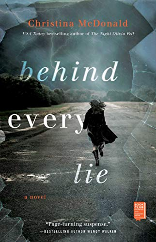 Behind Every Lie by [Christina McDonald]