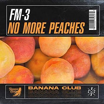 No More Peaches