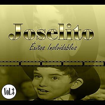 Joselito - Éxitos Inolvidables, Vol. 3