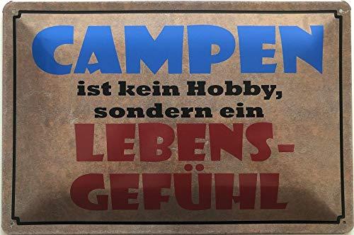 Deko7 Blechschild 30 x 20 cm Camping Spruch: Campen ist kein Hobby, sondern EIN Lebensgefühl