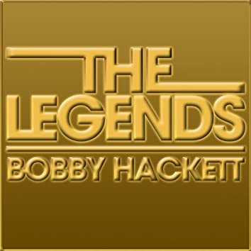 The Legends - Bobby Hackett