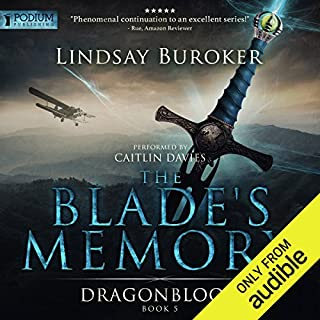 The Blade's Memory     Dragon Blood, Book 5              By:                                                                                                                                 Lindsay Buroker                               Narrated by:                                                                                                                                 Caitlin Davies                      Length: 12 hrs and 15 mins     587 ratings     Overall 4.6