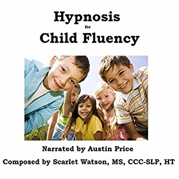 Hypnosis for Child Fluency