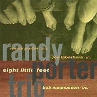 Eight Little Feet by Randy Porter (2003-10-22)