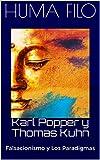 Karl Popper y Thomas Kuhn: Falsacionismo y Los Paradigmas (Filosofía de la Ciencia)