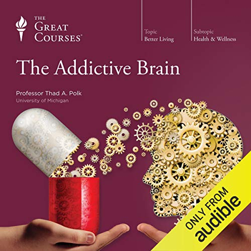 The Addictive Brain audiobook cover art