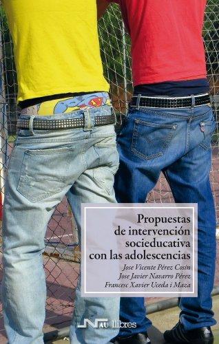 Propuestas de intervención socioeducativa con las adolescencias (Trabajo Social)
