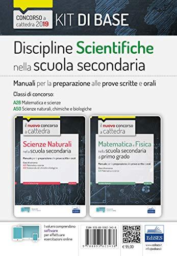 Kit Discipline Scientifiche nella scuola secondaria - Manuali per la per la preparazione alle prove scritte e orali del concorso a cattedra classi A28, A50