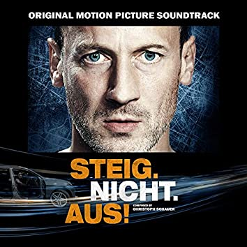 Steig.Nicht.Aus! (Original Motion Picture Soundtrack)