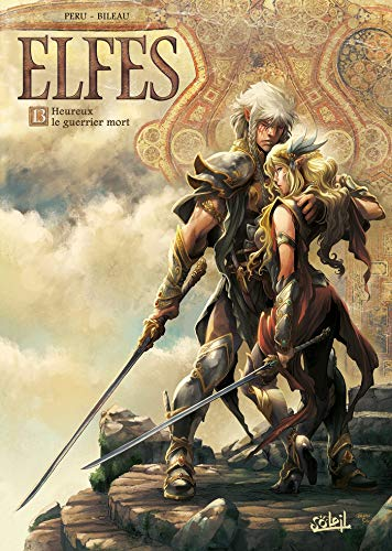 Elfes T13: Heureux le guerrier mort