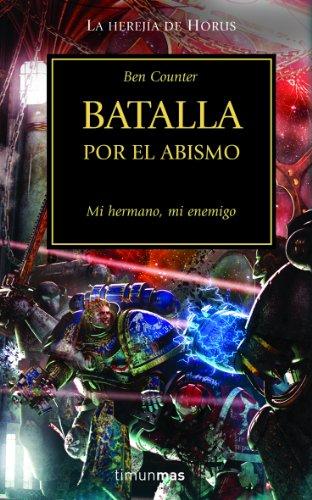 Batalla por el Abismo: Mi hermano, mi enemigo (NO Warhammer 40000)