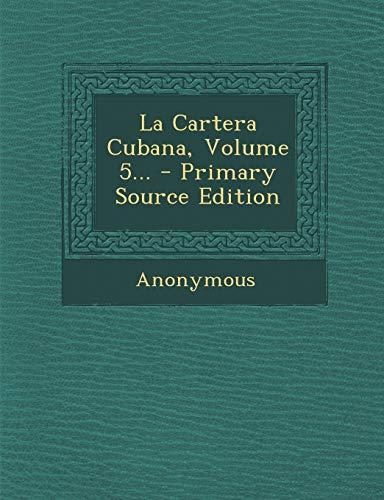La Cartera Cubana, Volume 5...