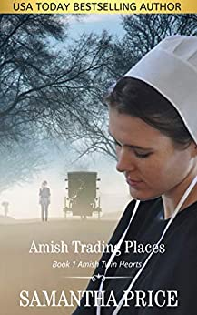 [Samantha Price]のAmish Trading Places: Amish Romance (Amish Twin Hearts Book 1) (English Edition)