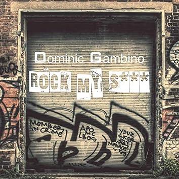 Rock My Shit
