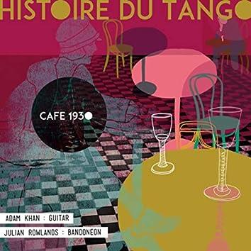 Histoire Du Tango: Cafe 1930