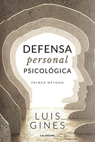 Defensa personal psicológica: Primer método eBook: Ginés, Luis: Amazon.es: Tienda Kindle
