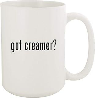 got creamer? - 15oz White Ceramic Coffee Mug