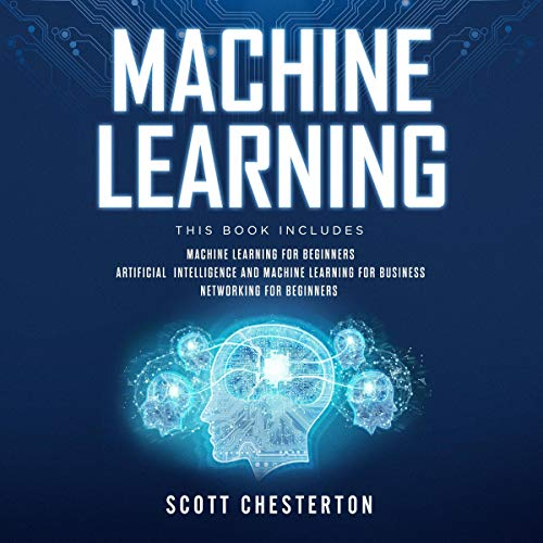 Machine Learning: 3 Books in 1 cover art