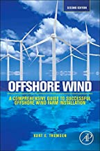 Offshore Wind: A Comprehensive Guide to Successful Offshore Wind Farm Installation