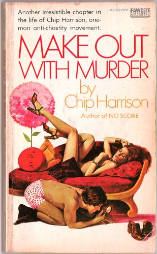 Make out with murder (A Fawcett gold medal book)