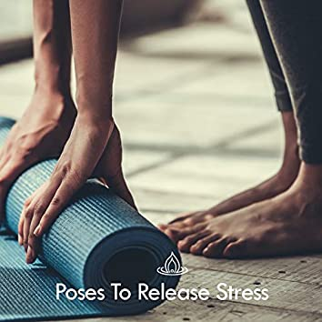 Poses To Release Stress