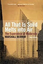 All That Is Solid Melts Into Air: The Experience of Modernity (Paperback) - Common