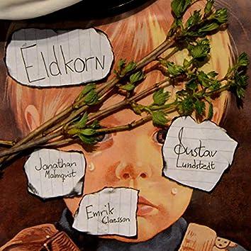 Eldkorn (feat. Jonathan Malmqvist & Emrik Claesson)